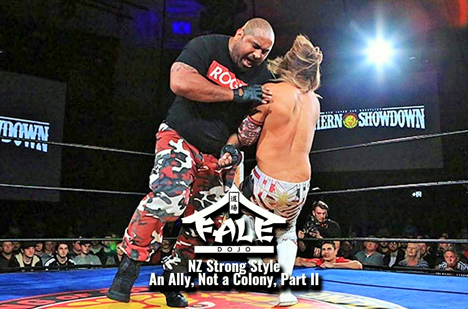 NZ Strong Style – An Ally, Not A Colony, Part II