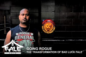 Going Rogue – The Transformation of Bad Luck Fale