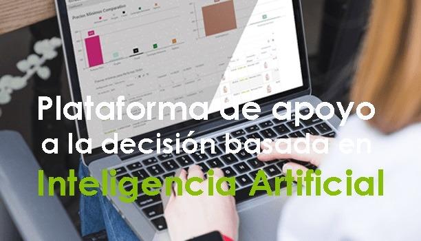 plataforma de apoyo a la decisión basada en Inteligencia Artificial