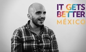 It Gets Better Mexico Shows The World That People Can Change