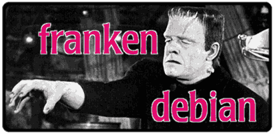 "Picture of Frankenstein with the words ""franken debian"" written over it."