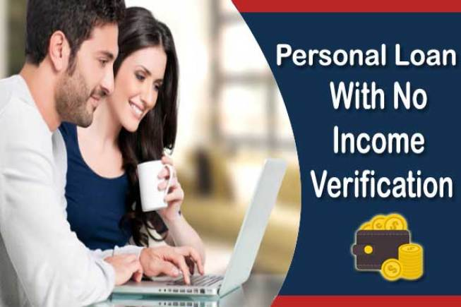 Personal Loan With No Income Verification