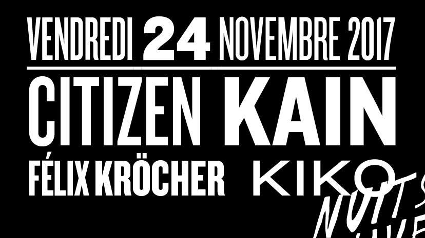 Jeux concours - Soirée Citizen Kain and co le 24 novembre aux Nuits Fauves