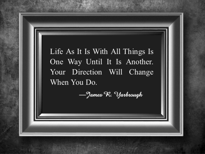 Life Is One Way 2-4-15