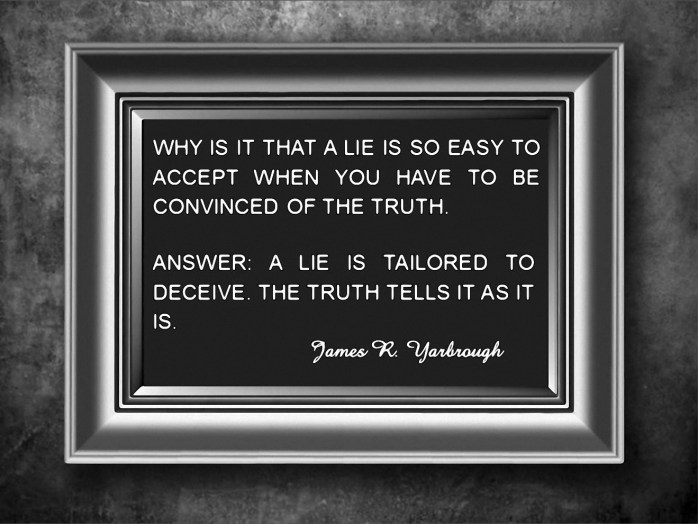 Answer to Why A Lie Is Easy to Accept 9-21-13