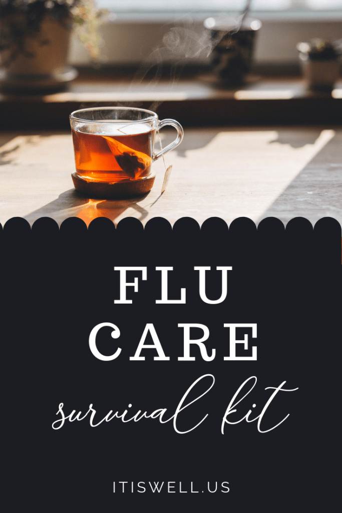 Flu Care Survival Kit: Tips to Help Your Recovery