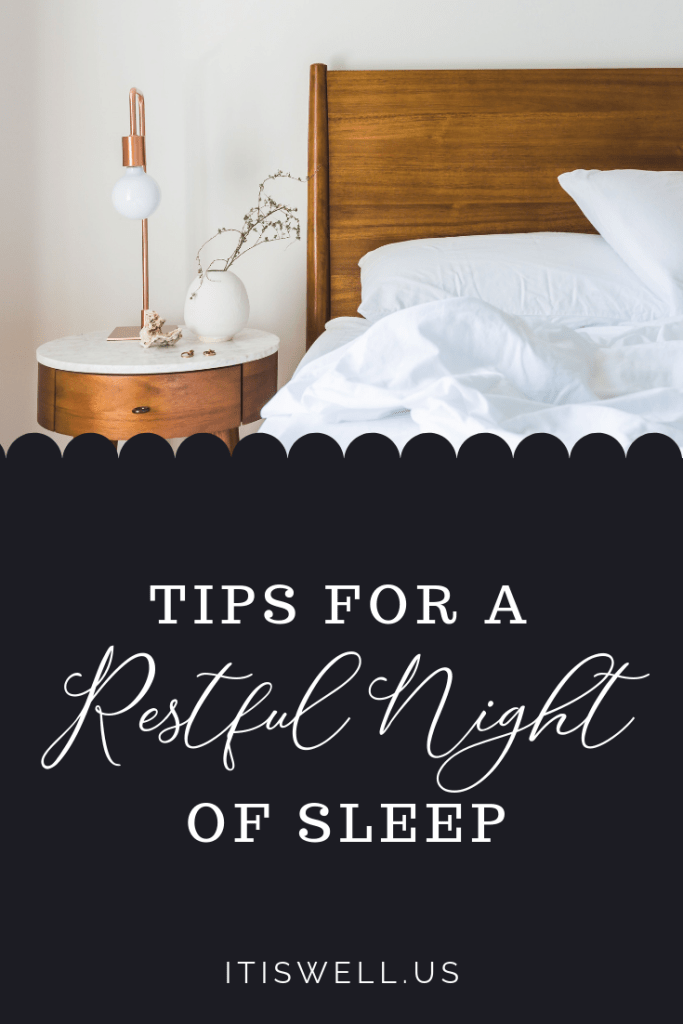 Tips for a Restful Night of Sleep #ItIsWell #EssentialOils #Rest #Sleep