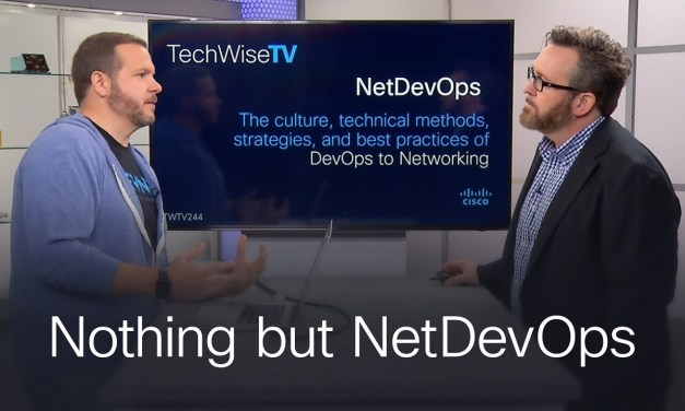 Nothing but NetDevOps on TechWiseTV