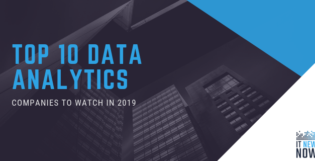 The 10 Hottest Data Analytics Startups Of 2019