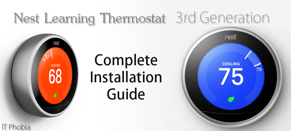 Nest Learning Thermostat 3rd Generation – Installation Guide