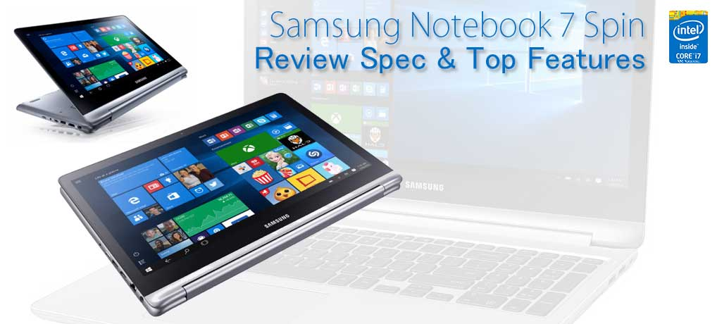 Longest battery life laptop 2in1 | Samsung Notebook 7 Spin Review