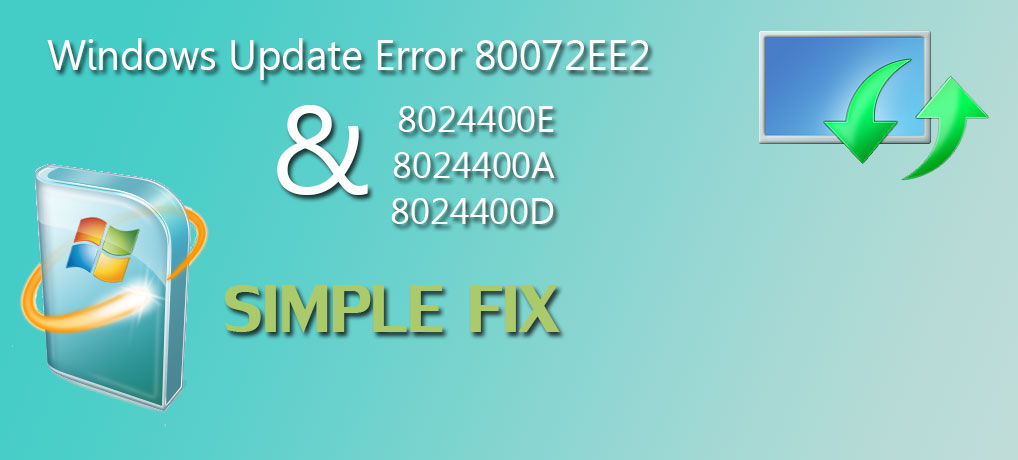 Windows Update Error 80072EE2 8024400E 8024400A 8024400D Fix step-by-step