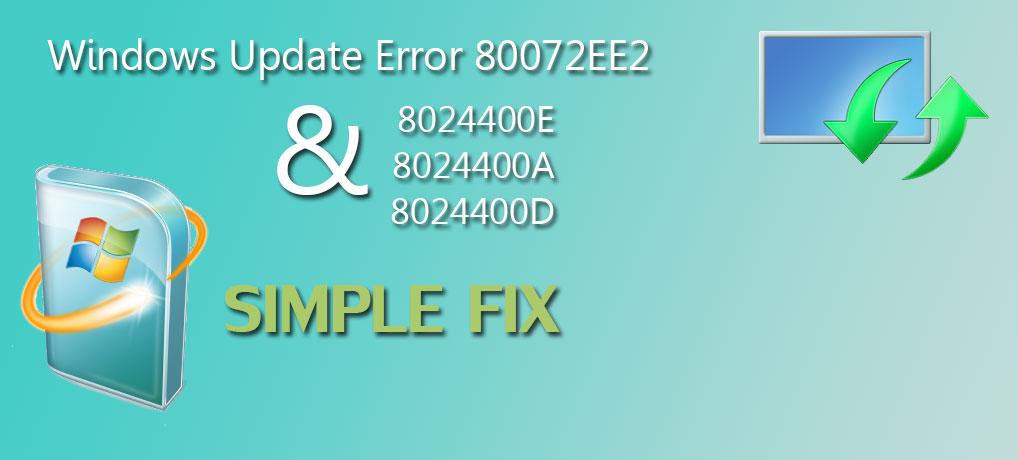 Windows Update Error 80072EE2 8024400E 8024400A 8024400D Fix step-by-step