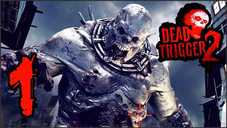 top 10 android games of all time - DEAD TRIGGER 2