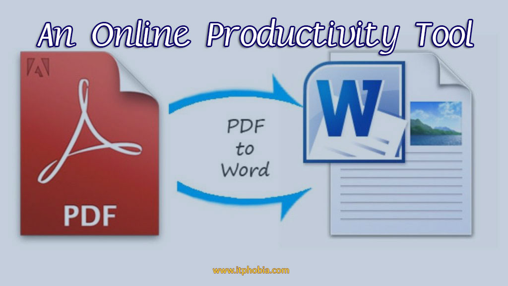 How to Convert PDF to Word: An Online Productivity Tool that