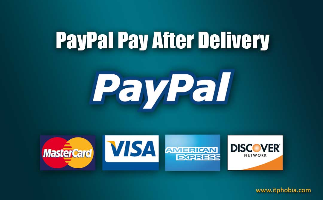 PayPal Pay After Delivery: Activation, Limits and List of Extensive Merchant