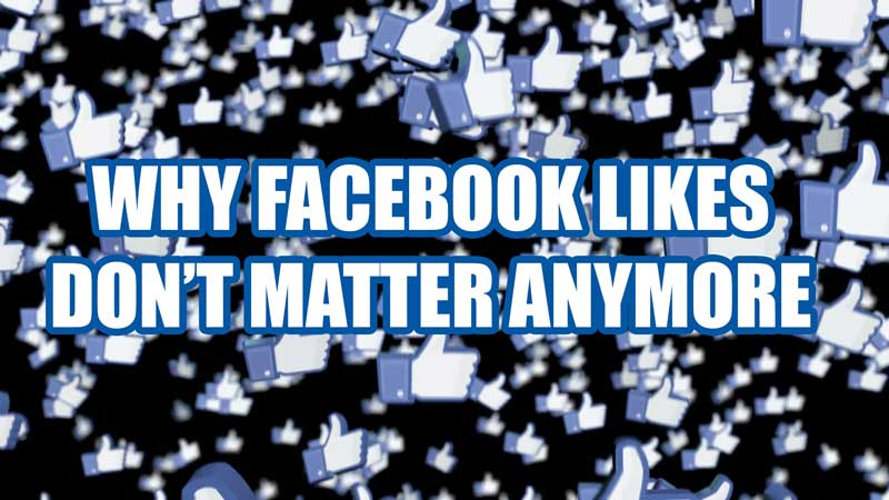Do Facebook Likes Still Matter in Social Media Marketing?