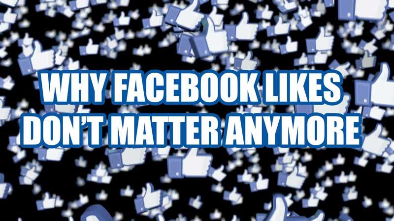Do Facebook Likes Still Matter in Social Media Marketing?