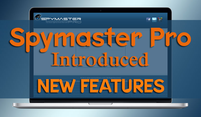 Spymaster Pro Introduced New Features