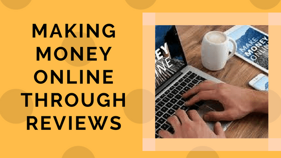 Network Marketing For Your Business On Making Money Online Through Reviews