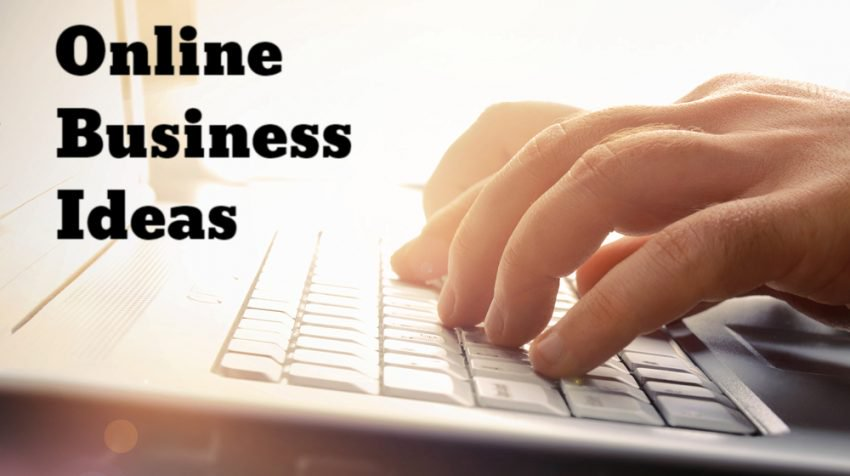 Best Online opportunities & Business ideas to start in 2021