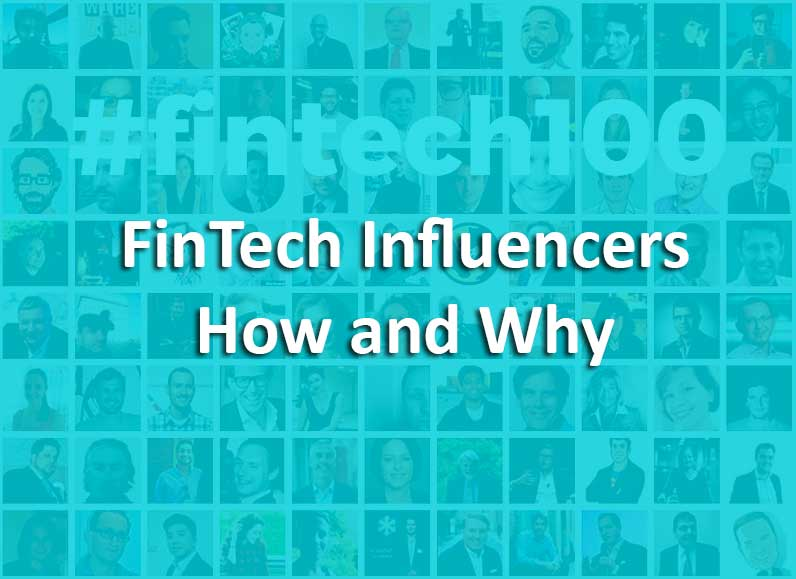 FinTech Influencers – Learn How and Why