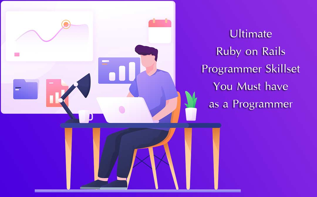 Ultimate Ruby on Rails Programmer Skillset You Must have as a Programmer