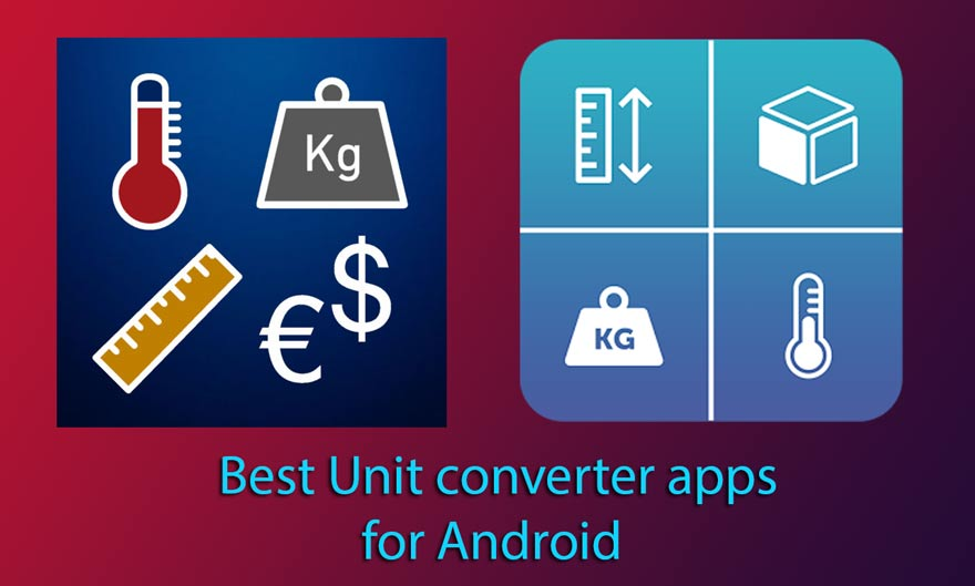 Best Unit converter app for Android – You Must have