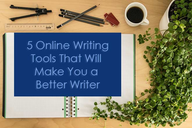 5 Online Writing Tools That Will Make You a Better Writer