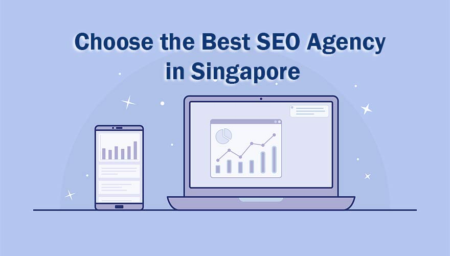 SEO Services Singapore: Choose the Best SEO Agency in Singapore