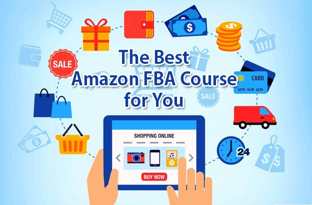 The Best Amazon FBA Course for You