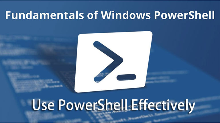 Fundamentals of Windows PowerShell
