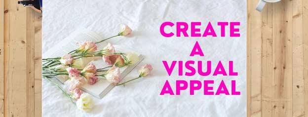 Apealing visuals