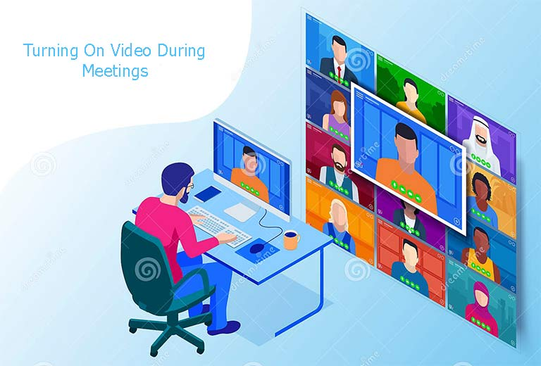 6 Ways Turning On Video During Meetings Can Be Beneficial