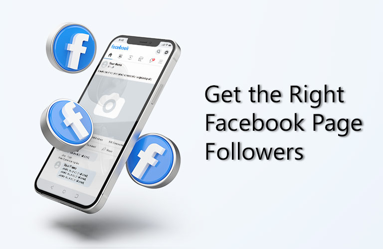 11 Ways to Get the Right Facebook Page Followers for Your Facebook Page