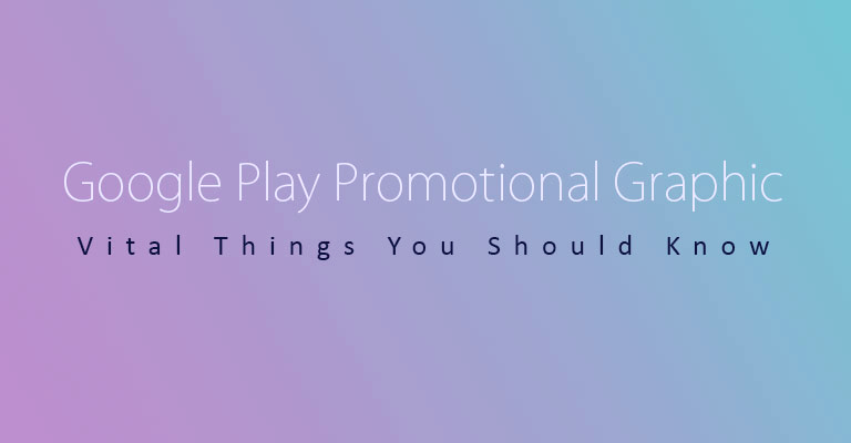 Google Play Promotional Graphic