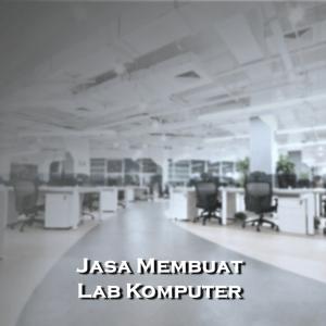 Membuat Lab Komputer