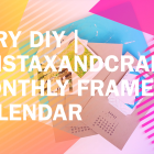 I-Try-DIY-InstaxAndCrafts-Monthly-Frame-Calendar