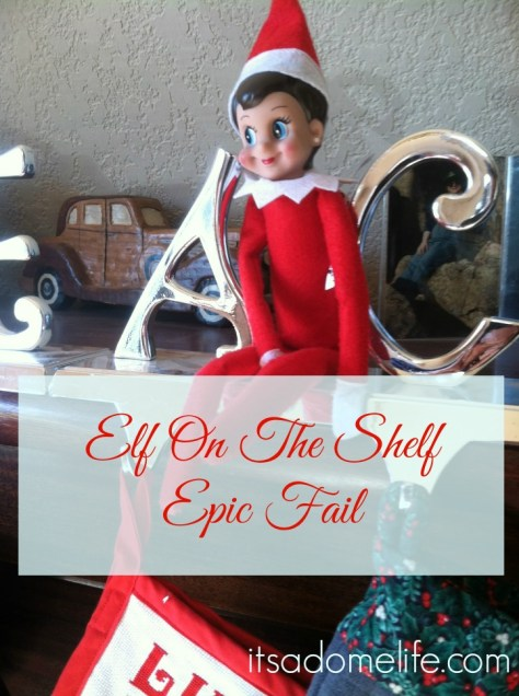 Elf On The Shelf Epic Fail