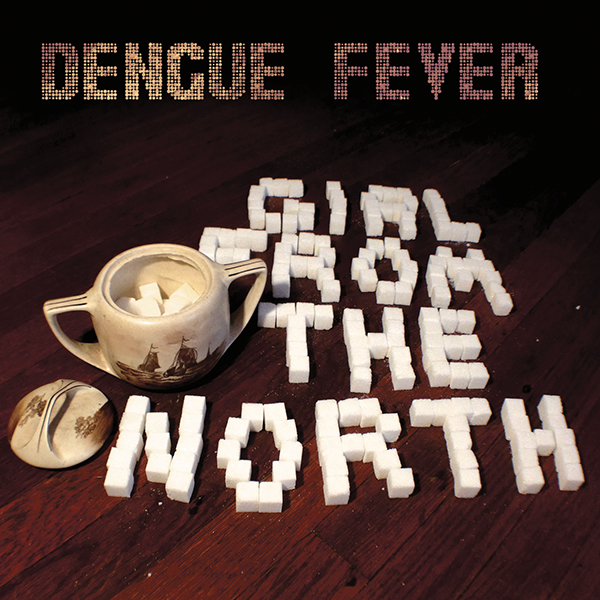 DENGUE FEVER FIRST RELEASE IN MORE THAN 2 YEARS + TOUR DATES!