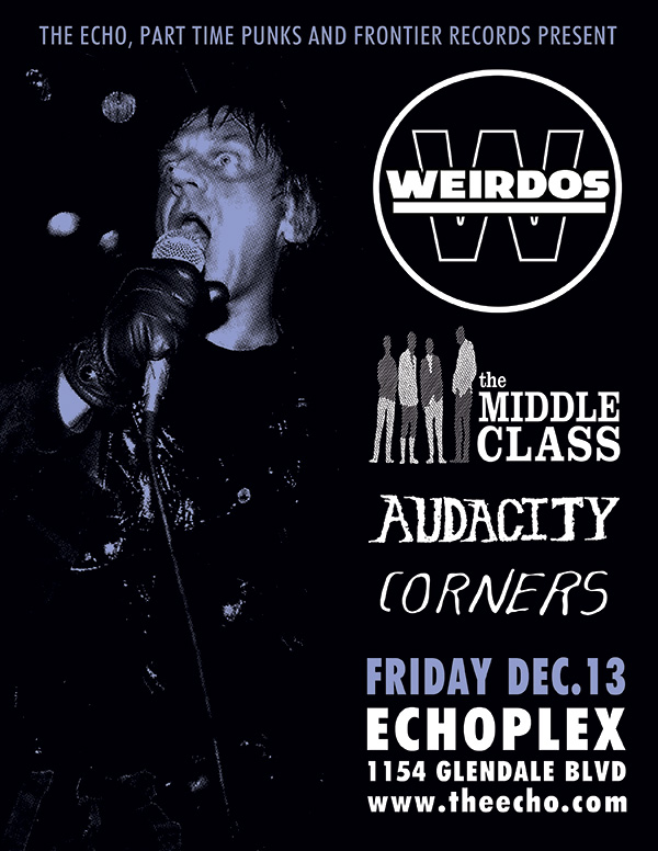 THE WEIRDOS/THE MIDDLE CLASS AT THE ECHOPLEX THIS FRIDAY THE 13TH!