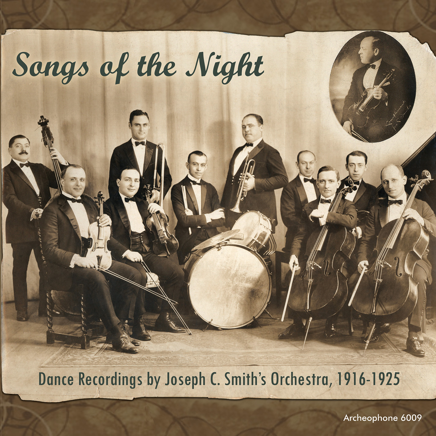MUSIC NEWS : Archeophone Records Set to Reissue Seminal 1916-1925 Works by Virtuoso Bandleader Joseph C. Smith on July 29