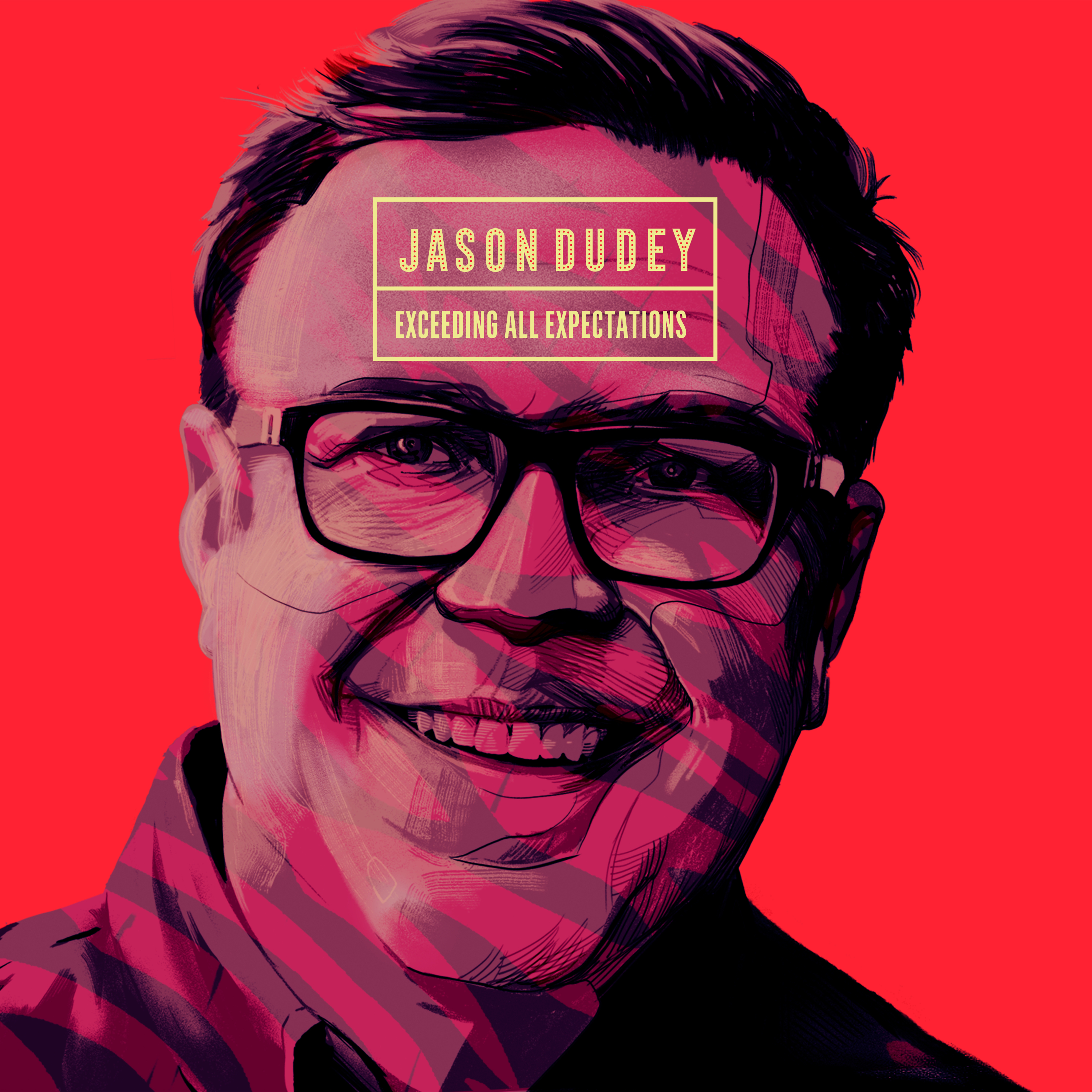 COMEDY NEWS: Jason Dudey's Latest Exceeding All Expectations Out Friday!