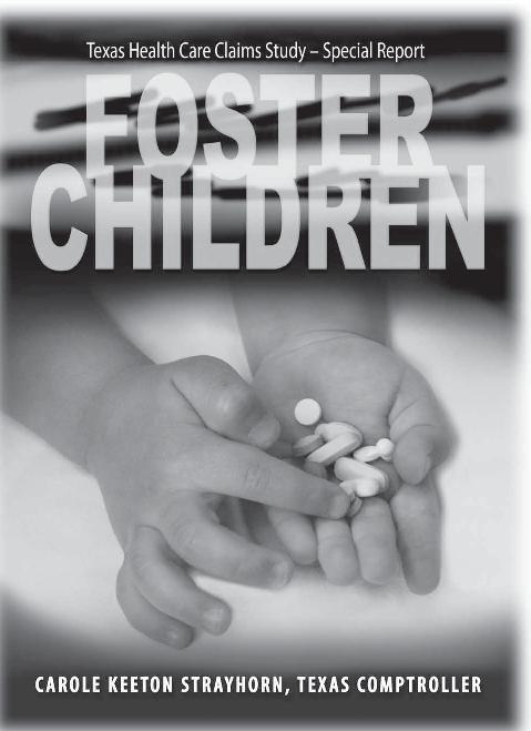 The Comptroller's Health Care Claims Study – Drugging Foster Children