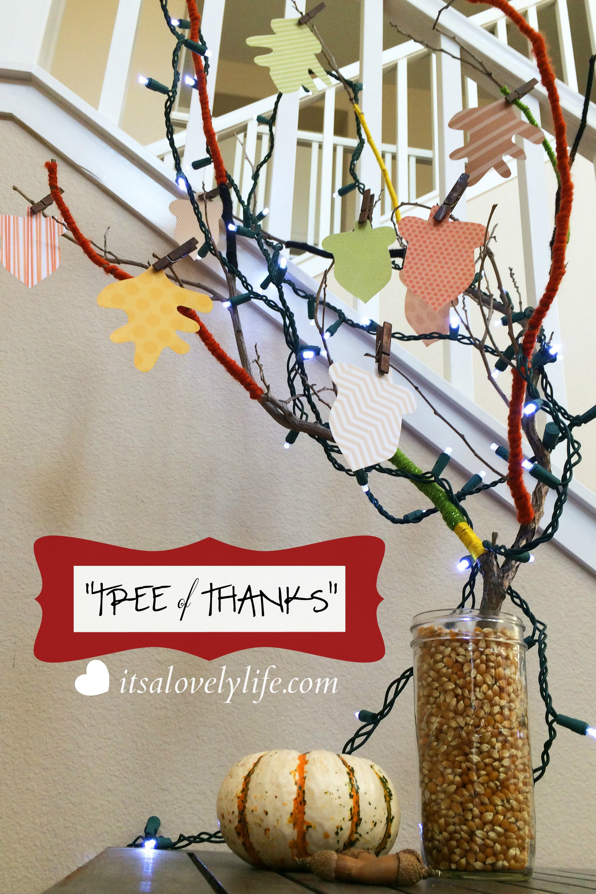 Thanksgiving Craft And Centerpiece With The Tree Of Thanks