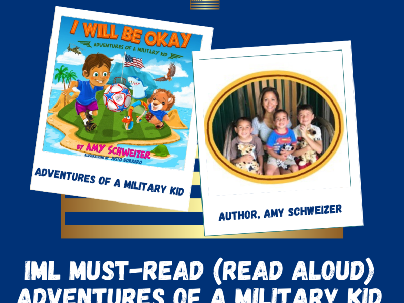 IML Must Read _Adventures of a Military Kid