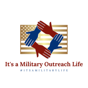 It's a Military Outreach Life