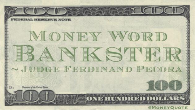 Bankster-Defined