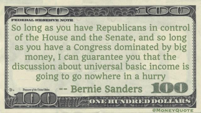 Bernie Sanders Universal Basic Income Nowhere