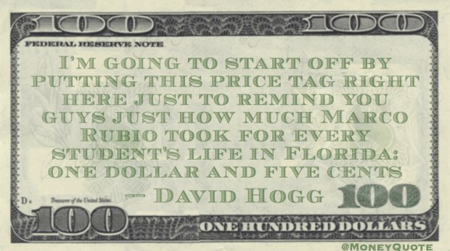 How much Marco Rubio Took for every student's life if Florida: one dollar and five cents Quote